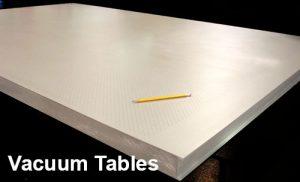 vacuum tables